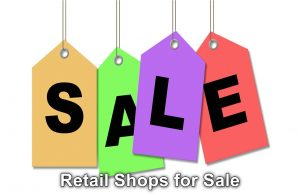 Retail Shops for Sale